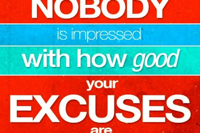 TOP 54 most popular excuses people use to stop themselves from living the life they want